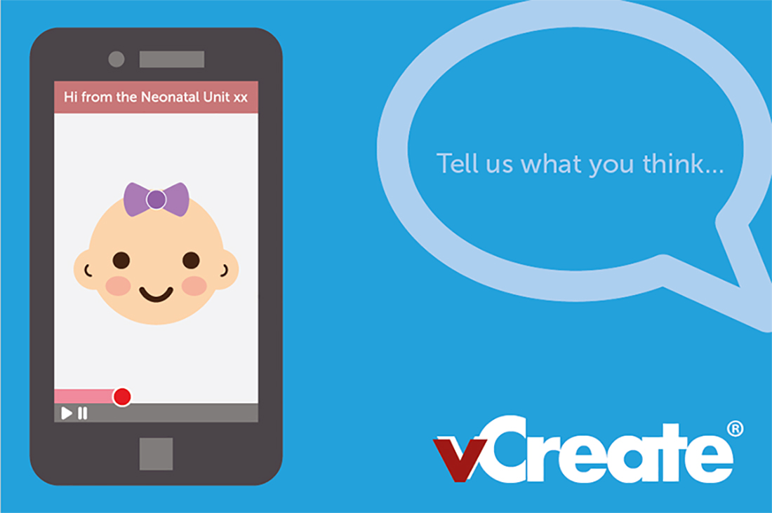 Tell us about your experience of the vCreate Neonatal Video System