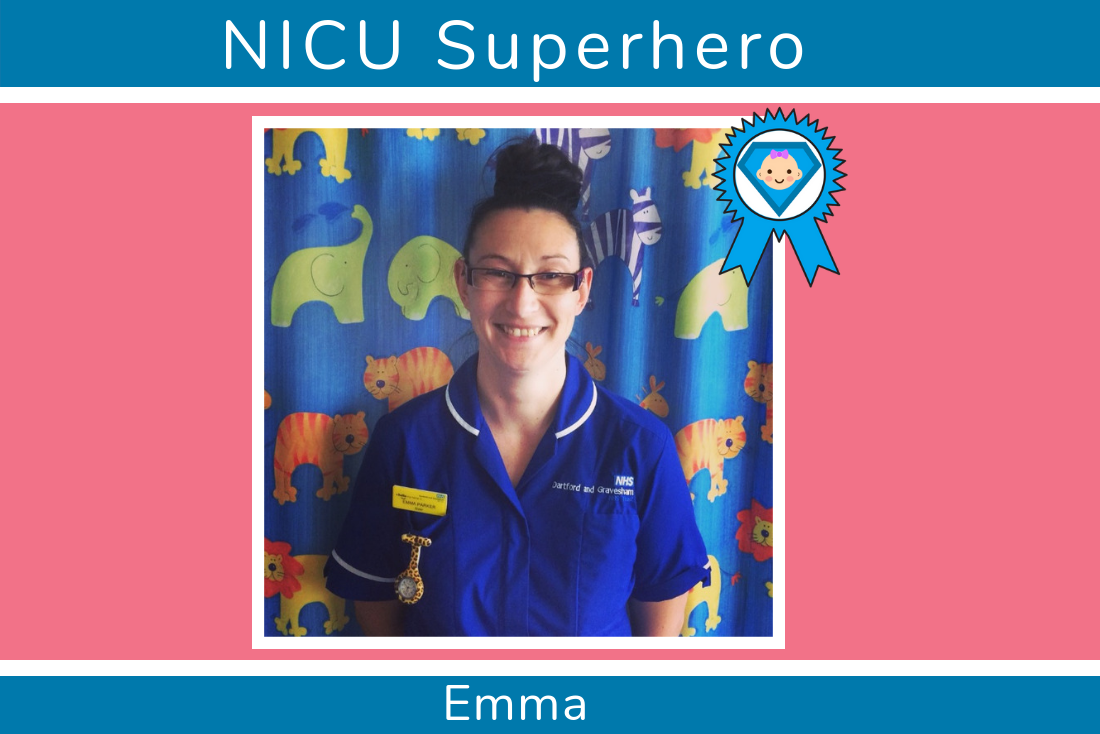 Kelly's NICU Superhero is Emma from the Walnut Ward