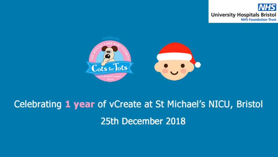 St Michael's NICU in Bristol celebrates 1 year of vCreate
