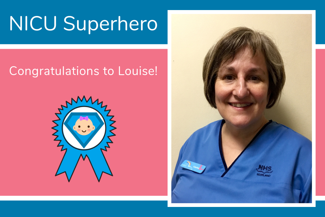 Congratulations to Louise from Aberdeen, You are a NICU Superhero!