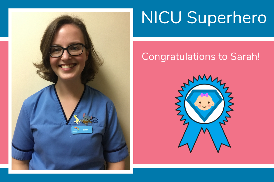 Sarah from Aberdeen is today's NICU Superhero!