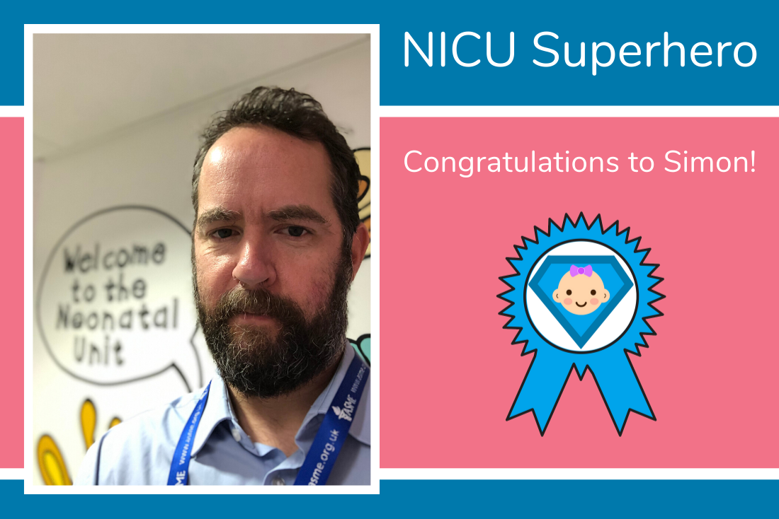 Today's NICU Superhero is Simon from King's Mill Hospital