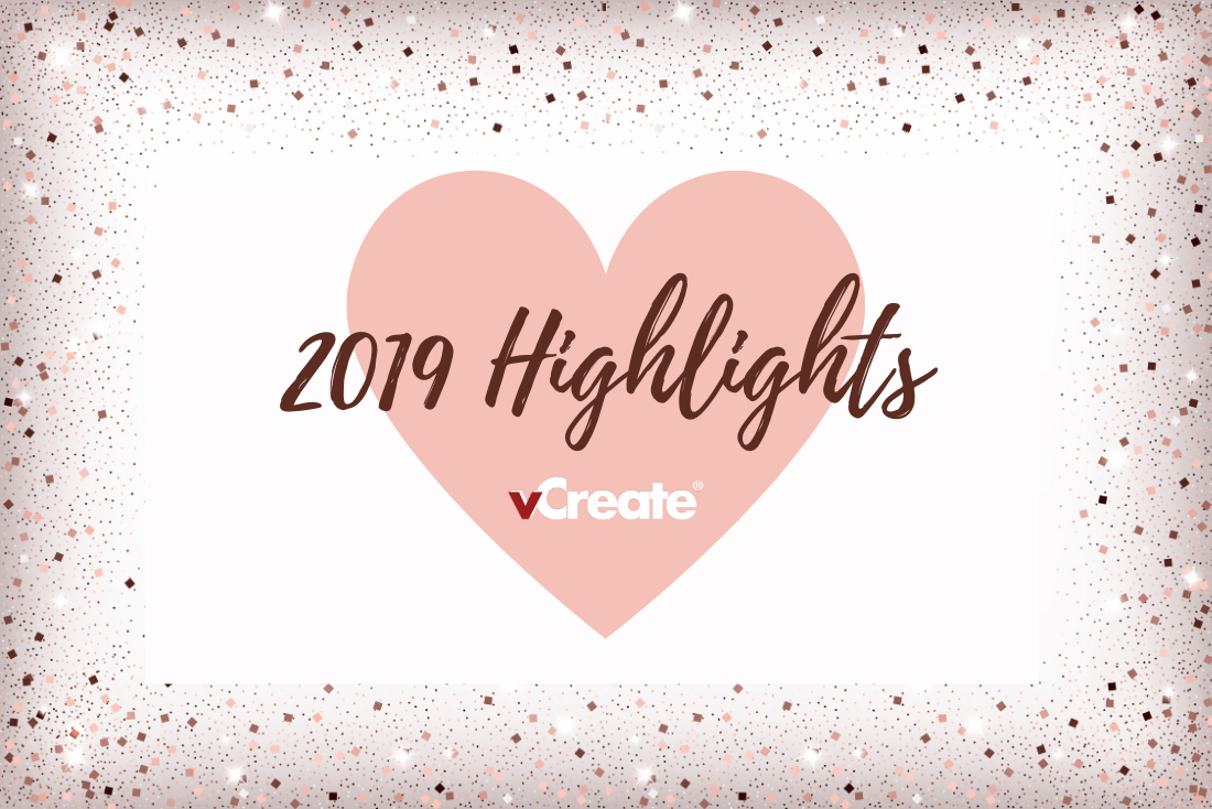 2019: What a Year! Here are our Highlights from the last 12 months