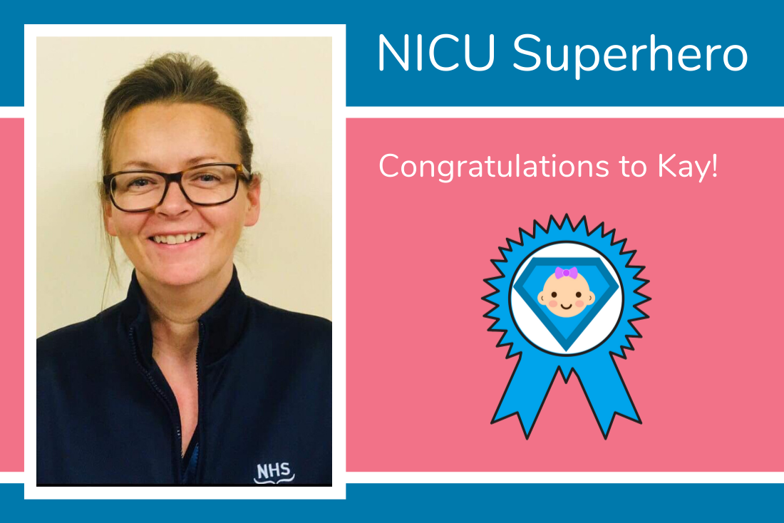 Kay from the QEUH in Glasgow is Lauren's NICU Superhero