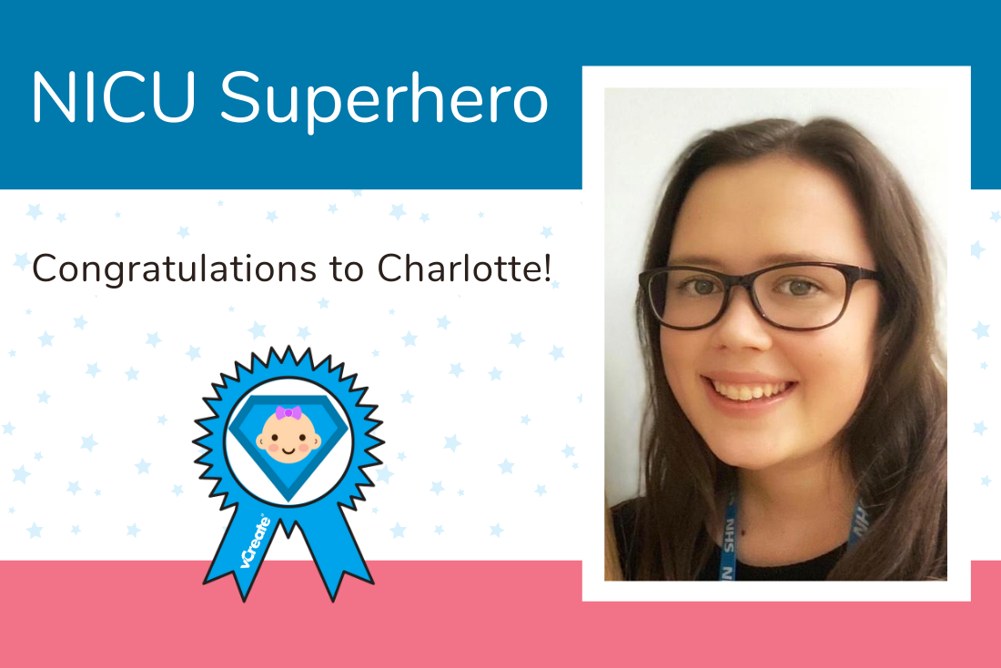 Today's NICU Superhero is Assistant Psychologist, Charlotte!