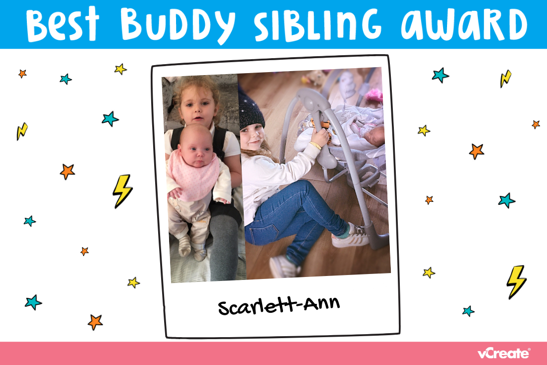 Super Sibling, Scarlett Ann, has been nominated for our Best Buddy Sibling Award!